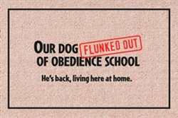 Flunked Obedience School - Doormat
