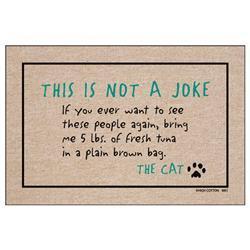 Not a Joke Cat - Doormat