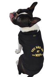You Had Me At Woof™ Tank