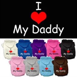 I Love My Daddy Screen Print Pet Hoodies