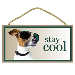 "Stay Cool Wooden Sign 5"" x 10"""
