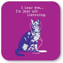 Not Listening Cat Coaster