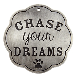 Wall Plaque - Chase Your Dreams