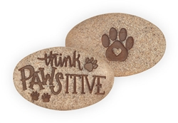 Think Pawsitive Pawistive Stone