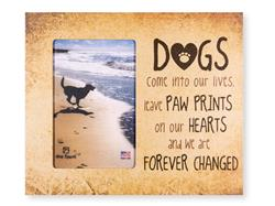 "Dogs Come Into Our Lives... 9.5"" x 8"" Vertical Picture Frame"
