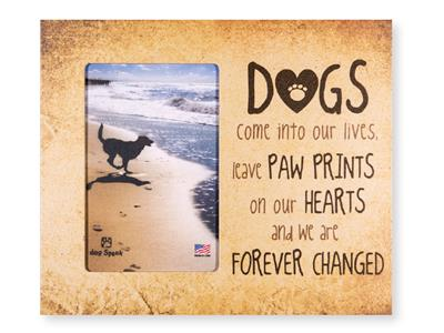 """Dogs Come Into Our Lives... 9.5"""" x 8"""" Vertical Picture Frame"""