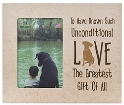 "To Have Known Such Unconditional Love. 9.5"" x 8"" Vertical Picture Frame"