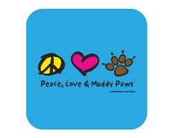 Peace, Love & Muddy Paws Coaster