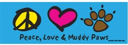 Peace, Love & Muddy Paws Bumper Magnets