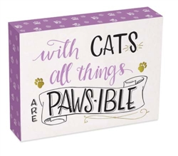 With Cats Pawsitive Wall Plaque