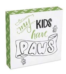 My Kids Pawsitive Wall Plaque