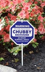"""Silly Security Sign - Chubby Dachshund 8"""" x 8"""""""