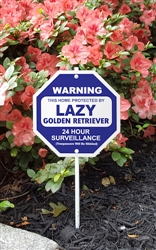 "Silly Security Sign - Lazy Golden Retriever 8"" x 8"""