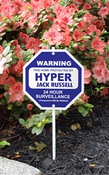 "Silly Security Sign - Hyper Jack Russell 8"" x 8"""