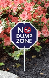 "No Dump Zone Garden Sign 8"" x 8"""