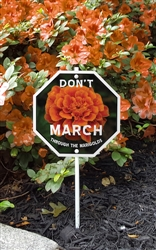 "Don't March on the Marigolds Garden Sign 8"" x 8"""