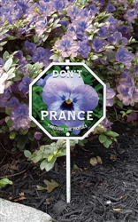 "Don't Prance on the Pansies Garden Sign 8"" x 8"""