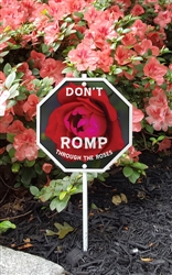"Don't Romp on the Roses Garden Sign 8"" x 8"""