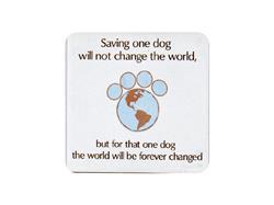 Saving One Dog Single Square Coaster 6 pk