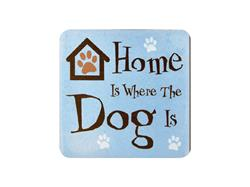 Home is Where the Dog is Single Square Coaster 6 pk