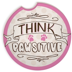 Pawsitive Auto Coaster - Think Pawsitive