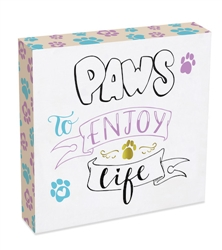 Paws to Enjoy Live Wall Plaque